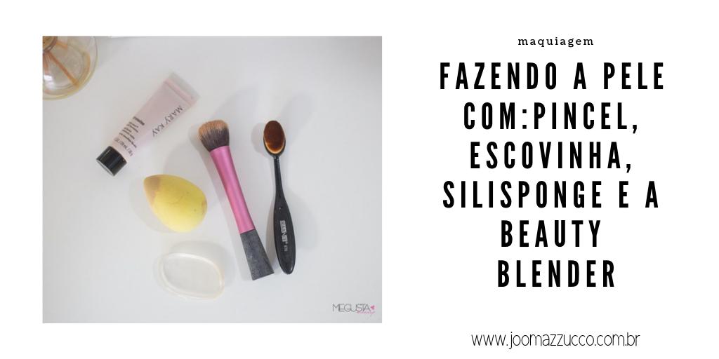 Elegance Functionality 43 - Comparação: Pincel x Escovinha x Silisponge x Beauty Blender