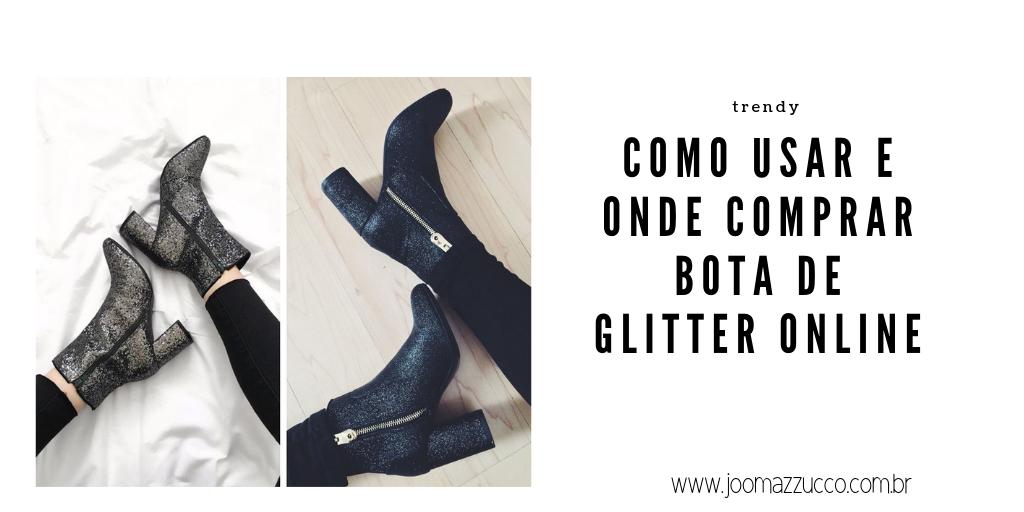 Elegance Functionality 92 - Onde Comprar Bota de Glitter Online e Como Usar