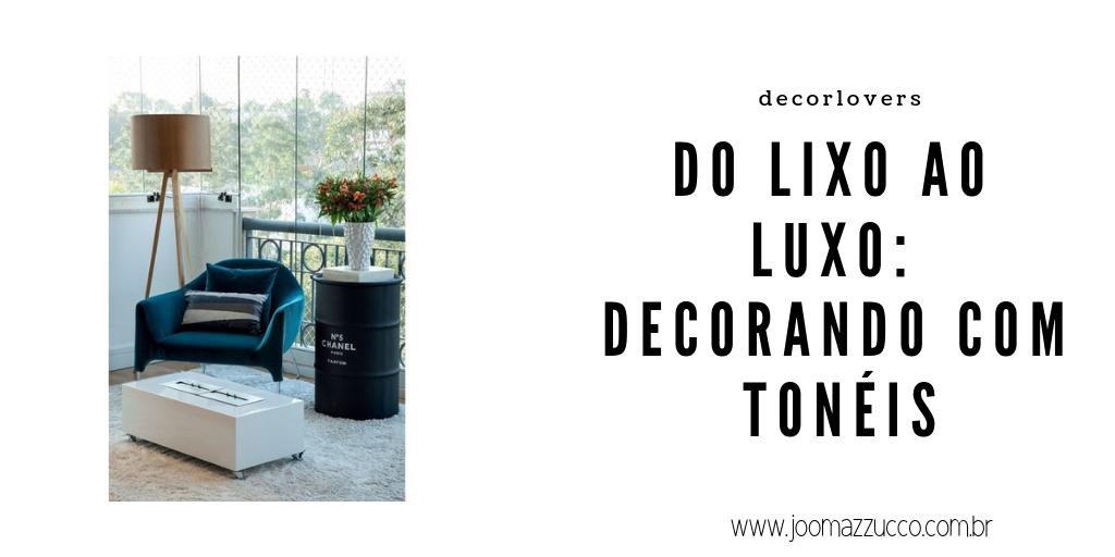 Elegance Functionality 83 - Decorlover: Tonéis Personalizados