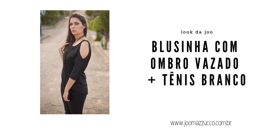 Elegance Functionality 50 - Look da Joo: Blusinha com Ombro Vazado + Tênis Branco (de novo)
