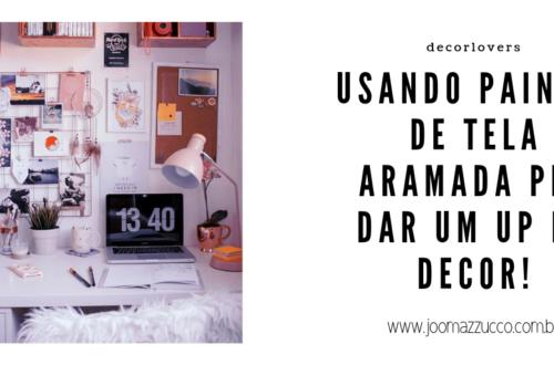 Elegance Functionality 16 500x330 - Decorlover: Painel de Tela Aramada
