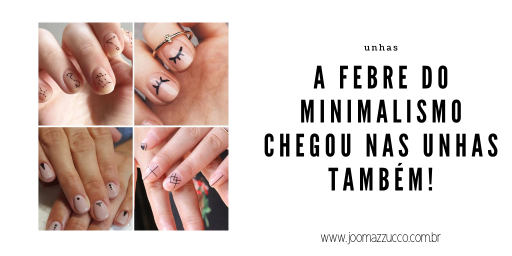 Elegance Functionality 8 - A Febre do Minimalismo: Nail Arts