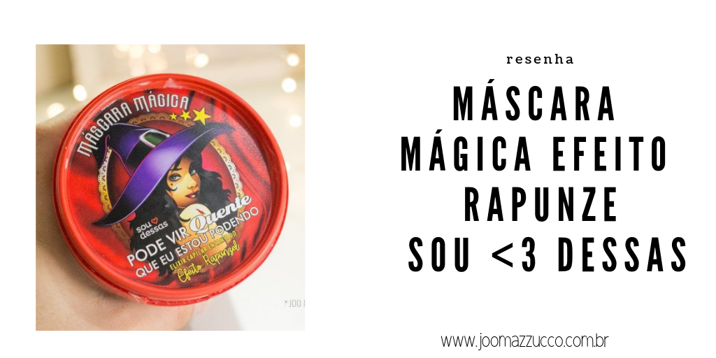 Elegance Functionality 19 - Resenha: Máscara Mágica Efeito Rapunzel, Sou <3 Dessas