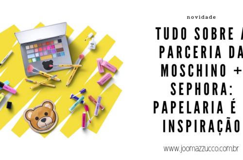 Elegance Functionality 5 500x330 - + Uma Parceria entre a Moschino e Sephora: Uma Linha Inspirada em Papelaria