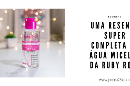 Elegance Functionality 11 500x330 - Resenha: Água Micelar da Ruby Rose