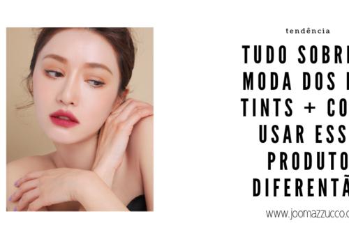 Elegance Functionality 12 500x330 - Tudo Sobre a mais Nova Trendy no Mundo da Maquiagem: Os Lip Tints