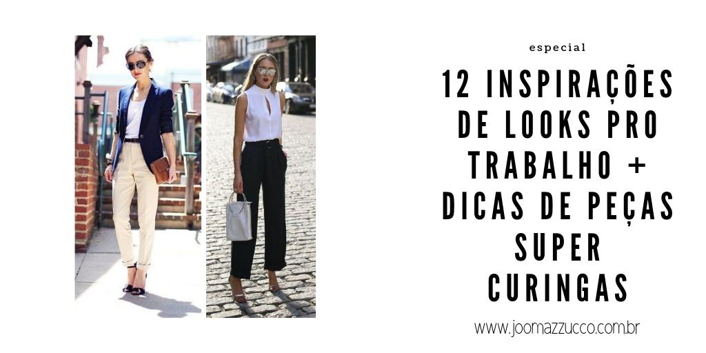 Elegance Functionality 13 - 12 Inspirações de Looks pro Trabalho + Dicas de Peças Super Curingas