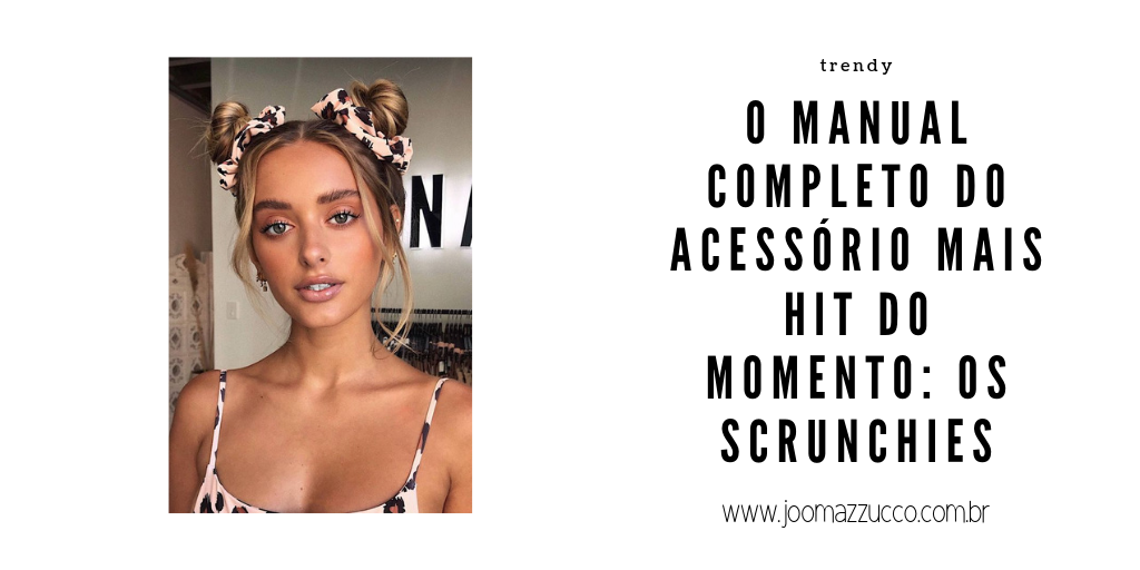 Elegance Functionality 16 - Scrunchies são os Acessórios Tem Que Ter da Vez