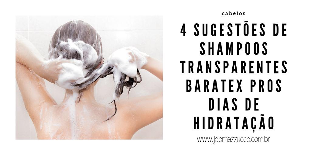 Elegance Functionality 11 - 4 Opções de Shampoo Transparente Barato pros Dias de Hidratação