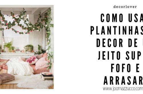 Elegance Functionality 3 500x330 - Decorlovers: Como usar Plantas na Decoração do Quarto