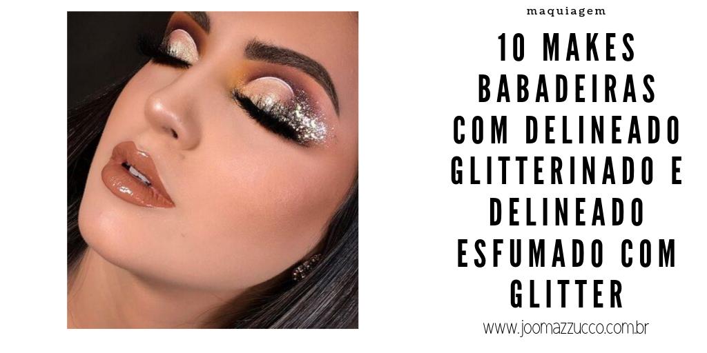 Elegance Functionality 10 - 10 Makes com Delineado Glitterinado e Delineado Esfumado com Glitter