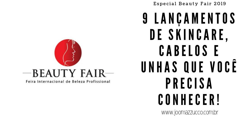 Elegance Functionality 8 - 9 Lançamentos da Beauty Fair 2019 que Prometem: Skincare, Unhas e Cabelos