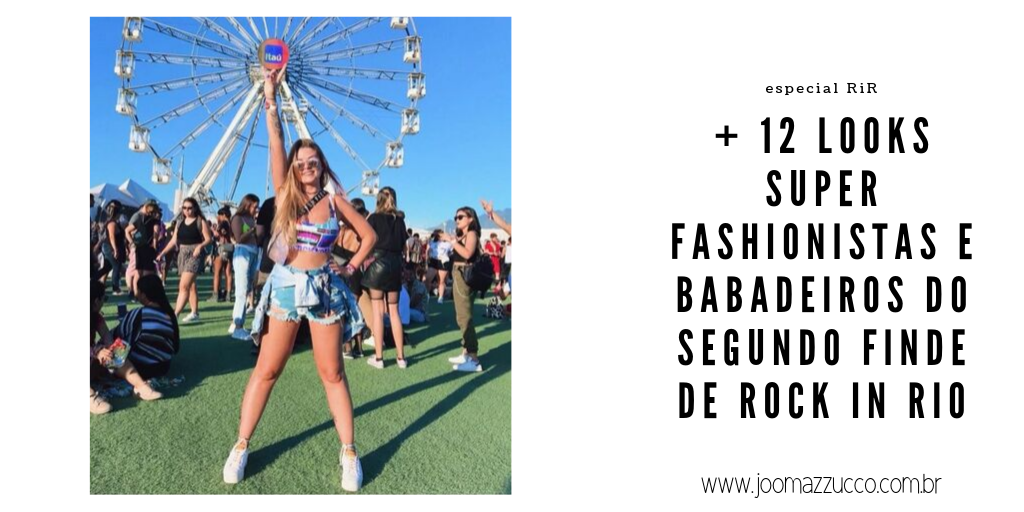 Elegance Functionality 1 - + 12 Looks Super Fashionistas do Segundo Fim de Semana de Rock in Rio