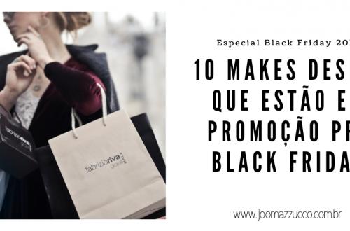 Elegance Functionality 11 500x330 - 10 Makes Desejo que estão em Promoção pré Black Friday