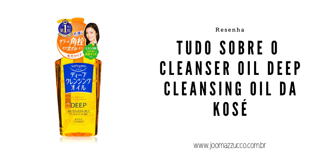 Elegance Functionality 16 - Resenha: Cleanser Oil Deep Cleansing Oil da Kosé
