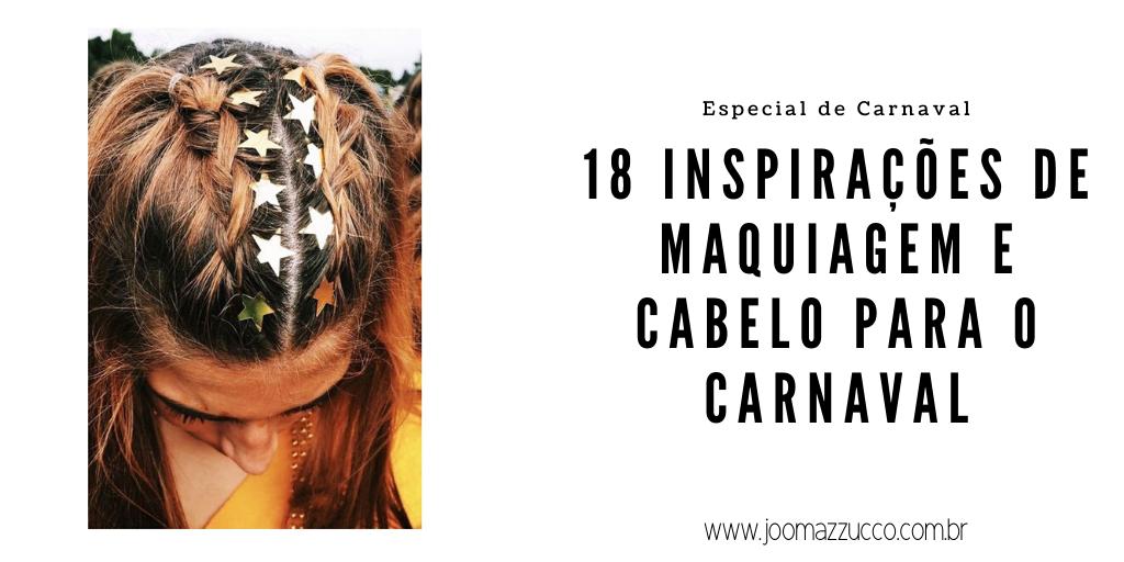 Elegance Functionality 1 - 18 Inspirações de Maquiagem e Cabelo para o Carnaval