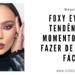 FOXY EYES 75x75 - 18 Inspirações de Maquiagem e Cabelo para o Carnaval