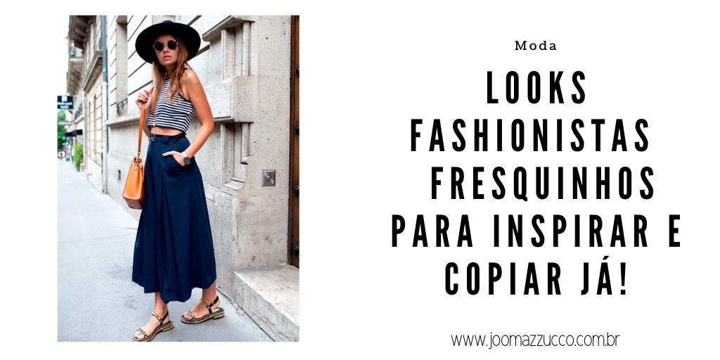 Elegance Functionality - Lookinhos Fashionistas  Super Fresquinhos para Inspirar e Copiar já!